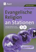 Evangelische Religion an Stationen, Klassen 7/8
