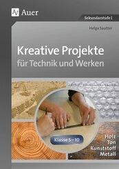 Kreative Projekte für Technik und Werken