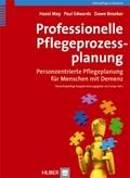 Professionelle Pflegeprozessplanung