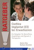 Cochlea Implantat (CI) bei Erwachsenen