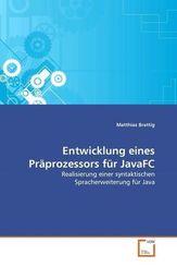 Entwicklung eines Präprozessors für JavaFC (eBook, PDF)
