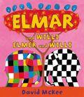 Elmar und Willi, Deutsch-Englisch - Elmer and Willi