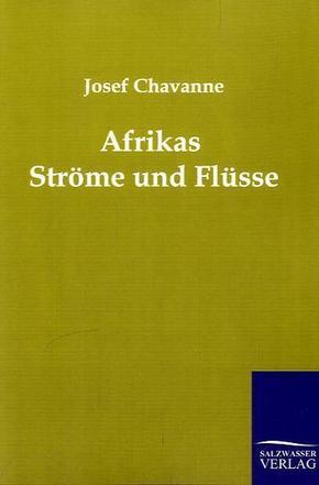 Afrikas Ströme und Flüsse