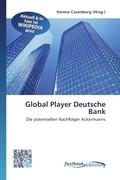 Global Player Deutsche Bank