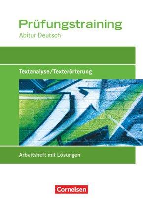 Prüfungstraining Abitur Deutsch: Textanalyse/Texterörterung