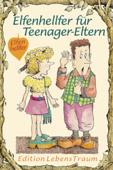 Elfenhellfer für Teenager-Eltern