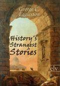 History's Strangest Stories