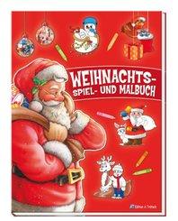 Weihnachts- Spiel- und Malbuch
