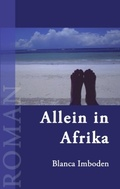 Allein in Afrika
