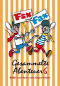 Fix und Fax, Gesammelte Abenteuer - Bd.6