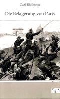 Die Belagerung von Paris