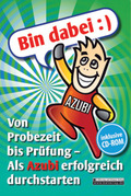 Bin dabei :) Von Probezeit bis Prüfung - Als Azubi erfolgreich durchstarten, m. CD-ROM