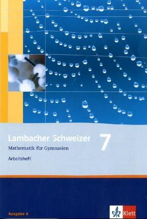 Lambacher-Schweizer, Ausgabe A, Neubearbeitung: 7. Schuljahr, Arbeitsheft plus Lösungsheft
