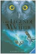 Die Legende der Wächter - Die Bewährung
