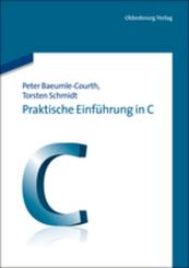 Praktische Einführung in C