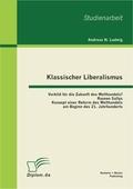 Klassischer Liberalismus