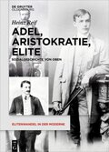 Adel, Aristokratie, Elite