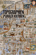 Topographien pluraler Kulturen