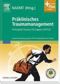 Präklinisches Traumamanagement