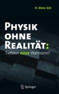 Physik ohne Realität