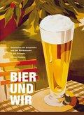 Bier und wir