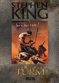 Der Dunkle Turm - Die Schlacht am Jericho Hill (Graphic Novel)