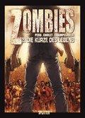 Zombies - Von der Kürze des Lebens