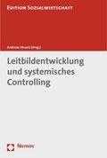 Leitbildentwicklung und systemisches Controlling