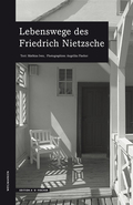 Lebenswege des Friedrich Nietzsche