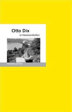 Otto Dix in Hemmenhofen