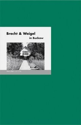 Brecht & Weigel in Buckow