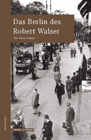 Das Berlin des Robert Walser