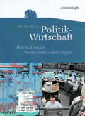 Politik-Wirtschaft, Gymnasiale Oberstufe: Internationale Wirtschaftsbeziehungen