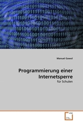 Programmierung einer Internetsperre (eBook, PDF)