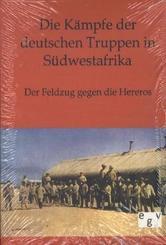 Die Kämpfe der deutschen Truppen in Südwestafrika