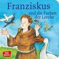 Franziskus und die Farben der Lerche. Franz von Assisi. Mini-Bilderbuch. (5 Expl.)