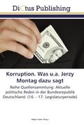 Korruption. Was u.a. Jerzy Montag dazu sagt