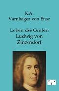 Leben des Grafen Ludwig von Zinzendorf