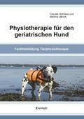 Physiotherapie für den geriatrischen Hund