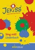 JEKISS. Jedem Kind seine Stimme - Sing mit!: Liederbuch