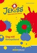 JEKISS. Jedem Kind seine Stimme - Sing mit!: Konzeptband