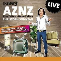 CD AZNZ Alte Zeiten - Neue Zeiten