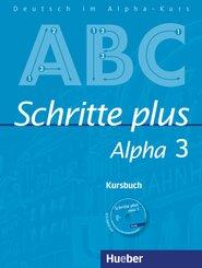 Schritte plus Alpha: Kursbuch, m. Audio-CD; Bd.3