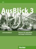 AusBlick, Deutsch für Jugendliche und junge Erwachsene: Lehrerhandbuch; Bd.3