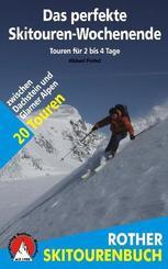 Rother Skitourenbuch Das perfekte Skitouren-Wochenende