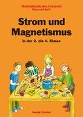 Strom und Magnetismus in der 2. bis 4. Klasse