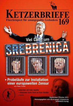 Ketzerbriefe: Viel Lärm um Srebrenica; H.169