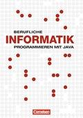 Berufliche Informatik: Programmieren mit Java