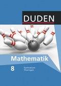 Duden Mathematik, Ausgabe Gymnasium Thüringen: 8. Schuljahr, Schülerbuch
