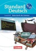 Standard Deutsch: 9./10. Schuljahr, Leseheft 'Reise durch die Literatur'